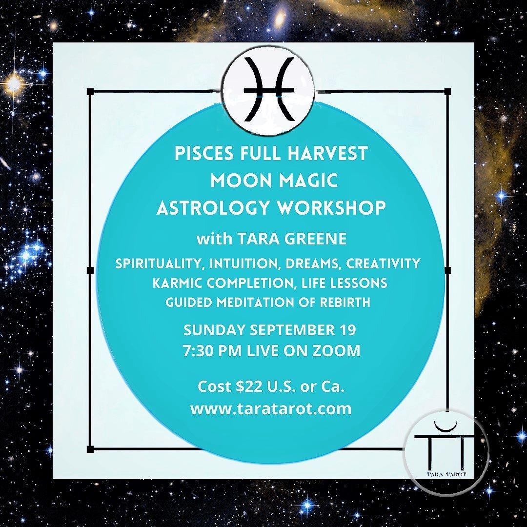 Pisces Full Harvest Moon Astrology Magic Workshop Tara Greene